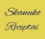 Daiva, Skanuko receptai