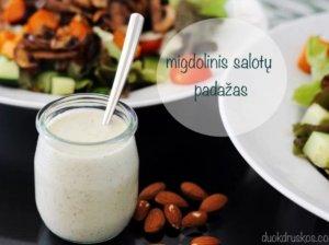 Maistingas migdolinis salotų padažas be grietinės ar aliejaus